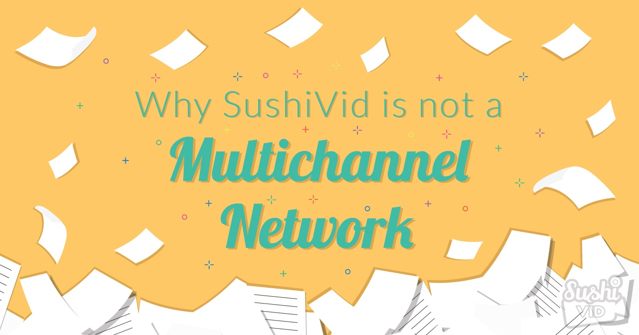 29.1.2016 why 20sushivid 20is 20not 20a 20multichannel 20network