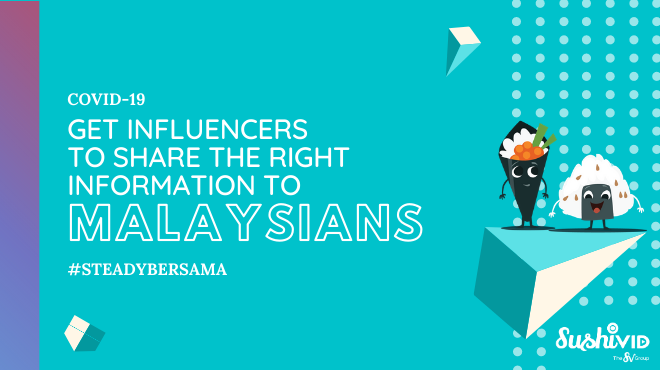 Covid19 influencer marketing malaysia sushivid