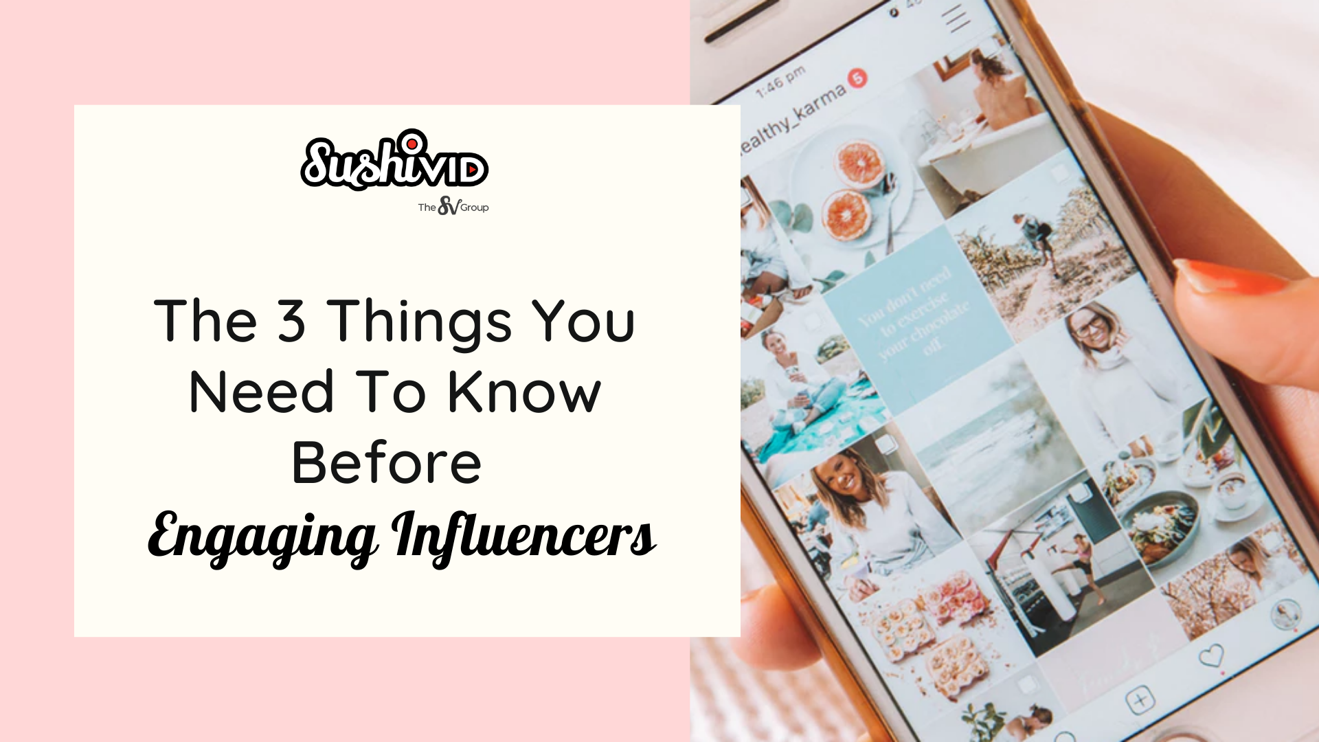 The 3 Things That You Need To Know Before Engaging Influencers
