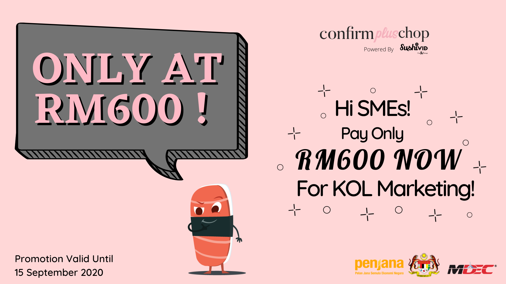 Hi SMEs! Pay Only RM600 For KOL Marketing!