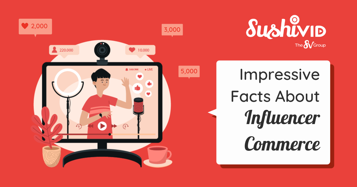 Impressive Facts You Need To Know About Influencer Commerce