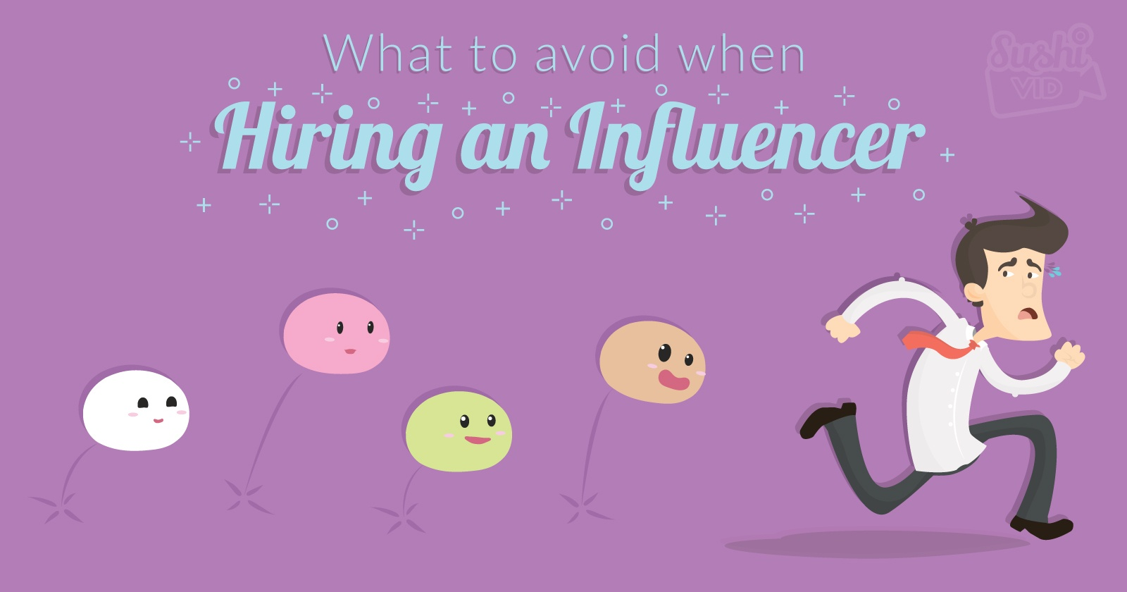 What To Avoid When Hiring An Influencer - Influencer Marketing.jpg