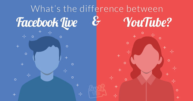 What's the difference between Facebook Live and YouTube?.jpg